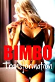 BIMBO TRANSFORMATION: Turned into Dumb Blondes by a Magic Spell (English Edition)