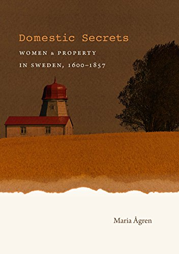 Compare Textbook Prices for Domestic Secrets: Women and Property in Sweden, 1600-1857 Studies in Legal History New edition Edition ISBN 9781469614533 by Ågren, Maria