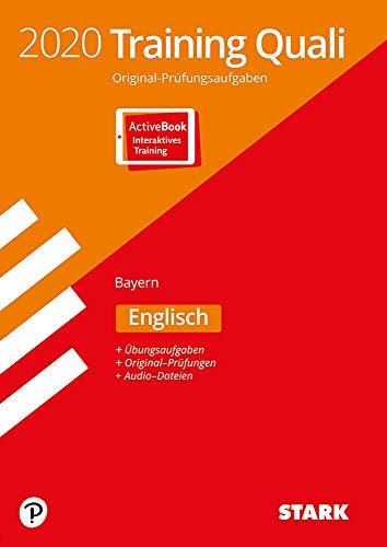 STARK Training Abschlussprüfung Quali Mittelschule 2020 - Englisch 9. Klasse - Bayern: Ausgabe mit ActiveBook