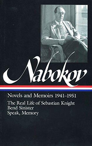 Vladimir Nabokov: Novels and Memoirs 1941-1951 (LOA #87): The Real Life of Sebastian Knight / Bend Sinister / Speak, Memory (Library of America Vladimir Nabokov Edition, Band 1)