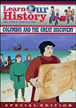 Learn Our History: Columbus and the Great Discovery