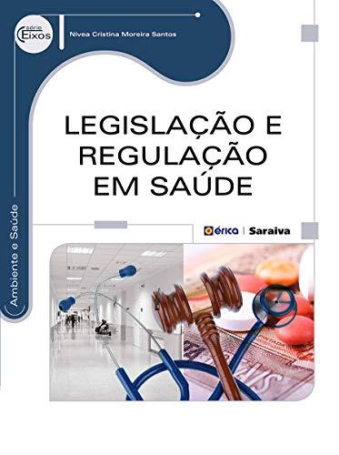 Legislação e Regulação em Saúde