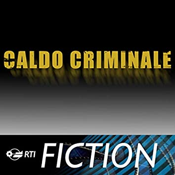 Caldo criminale (Colonna sonora originale della serie TV)