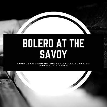 Bolero At the Savoy