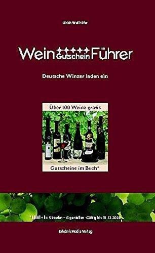 Wein-Gutschein-Führer: Deutsche Winzer laden ein