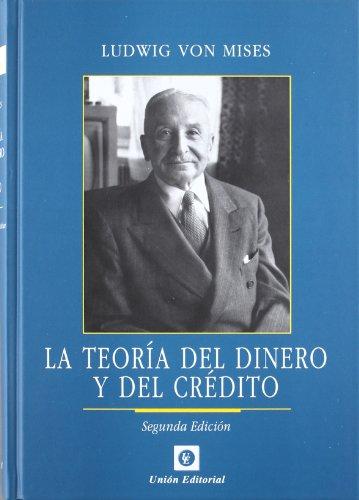La teoría del dinero y del crédito (Clásicos de la Libertad)