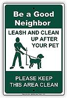 金属サインは良い隣人リーシュで、あなたのペットの後にきれいになります