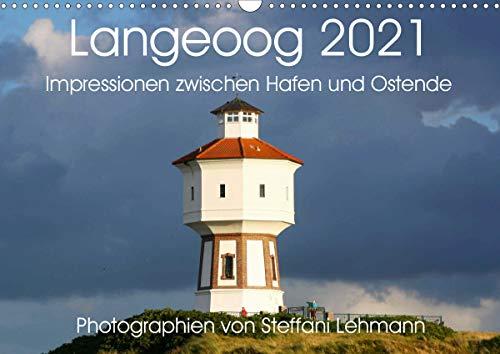Langeoog 2021. Impressionen zwischen Hafen und Ostende (Wandkalender 2021 DIN A3 quer)