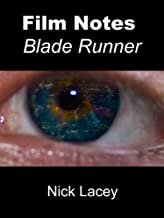 Film Notes: Blade Runner