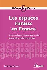 Les espaces ruraux en France de Frederique Celerier