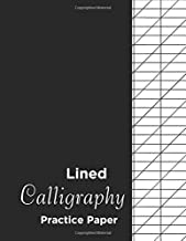 Lined Calligraphy Practice Paper: Calligraphy Practice Paper Workbook: Handwriting And Hand Lettering Practice Notepad Slanted Grid Paper Calligraphy  For Beginners ( Slanted Calligraphy Paper) Vol 1.
