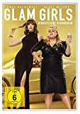 Glam Girls - Hinreißend verdorben