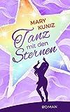 Tanz mit den Sternen von Mary Kuniz