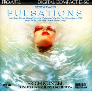 Victor Davies: Concerto for Electric Violin & Orchestra (Pulsations); String Quartet # 1 (Fun For Four) / Erich Kunzel Conducting The London Symphony Orchestra; Arthur Polson, Violin; Armin Electric Strings