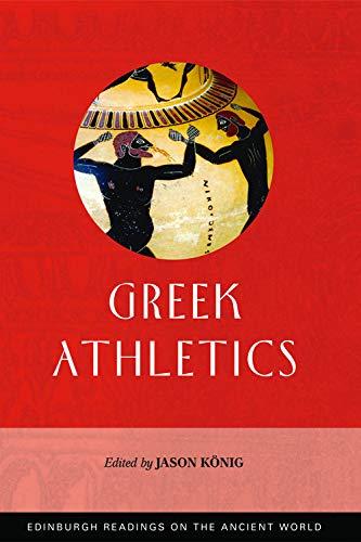 Greek Athletics (Edinburgh Readings on the Ancient World)