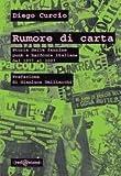 Rumore di carta. Storia delle fanzine punk e hardcore italiane 1977-2007