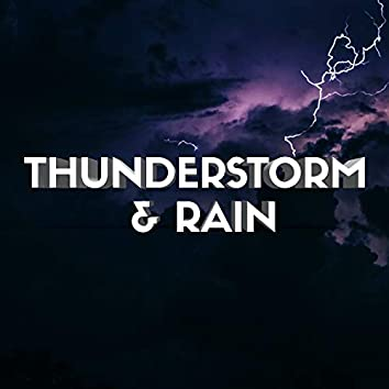 Thunderstorm & Rain (Sleep, Mindfulness, Rest, Stress and Anxiety Relief)
