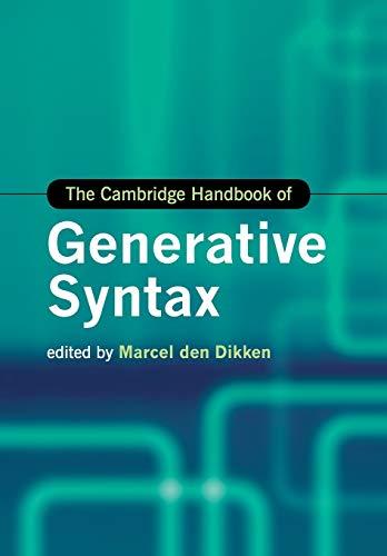 The Cambridge Handbook of Generative Syntax (Cambridge Handbooks in Language and Linguistics)