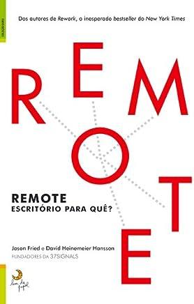 Remote Escritório para quê?