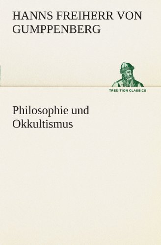 Philosophie und Okkultismus (TREDITION CLASSICS)