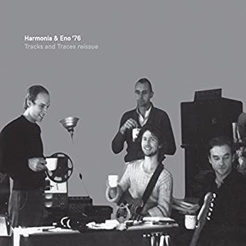 Harmonia & Eno '76 - Tracks and Traces
