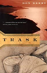Books Set in Oregon: Trask (The Oregon Trilogy #1) by Don Berry. Visit www.taleway.com to find books from around the world. oregon books, oregon novels, oregon literature, oregon fiction, oregon authors, best books set in oregon, popular books set in oregon, books about oregon, oregon reading challenge, oregon reading list, portland books, portland novels, oregon books to read, books to read before going to oregon, novels set in oregon, books to read about oregon, oregon packing list, oregon travel, oregon history, oregon travel books