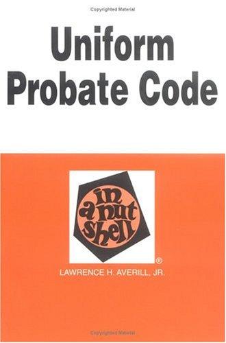 Uniform Probate Code in a Nutshell (Nutshell Series)