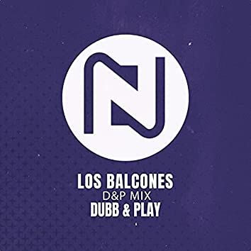 Los Balcones (D&P Mix)