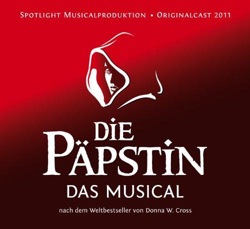 Die Päpstin - Das Musical; Originalcast 2011