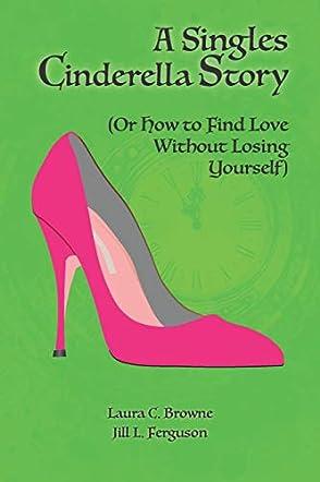 A Singles Cinderella Story
