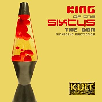 Kult Records Presents: King of the Sixty's
