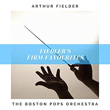 Fiedler's Firm Favourites