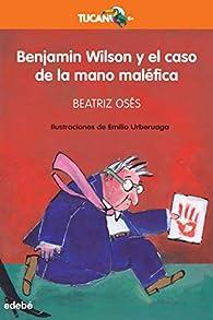 Benjamin Wilson y el caso de la mano maléfica par Beatriz Osés