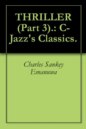 THRILLER (Part 3).: C-Jazz's Classics. (English Edition)