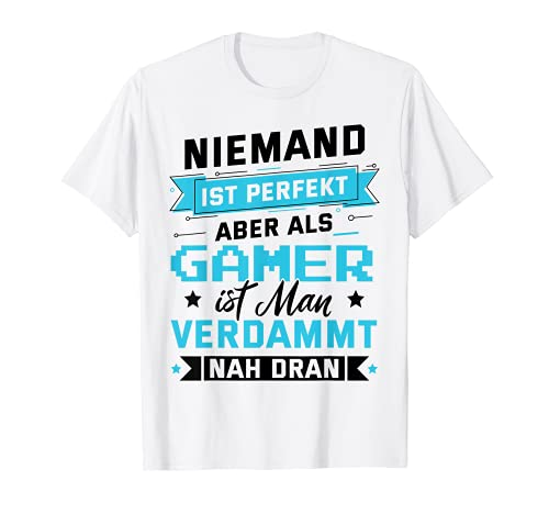 Nadie es perfecto pero como ordenador gamer Zocker Games. Camiseta