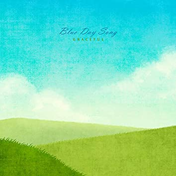 Blue Day Song
