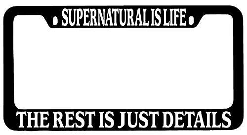 License Plate Frames, Black METAL License Plate Frame Supernatural Is Life The Rest Is Just Details Universal Car License Plate Bracket Holder Rust-Proof Rattle-Proof Weather-Proof 15x30cm