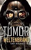 Tumor: Weltenbrand (Tumor-Reihe, Band 2)