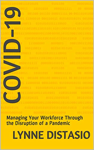 COVID-19: Managing Your Workforce Through the Disruption of a Pandemic (English Edition)