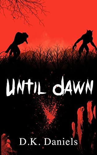 Until Dawn: (A Gay Thriller Story) (English Edition)