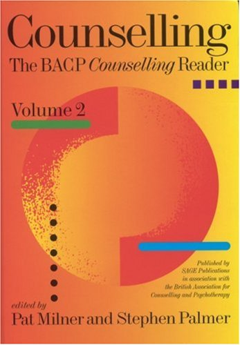 Counselling: The BACP Counselling Reader: v. 2