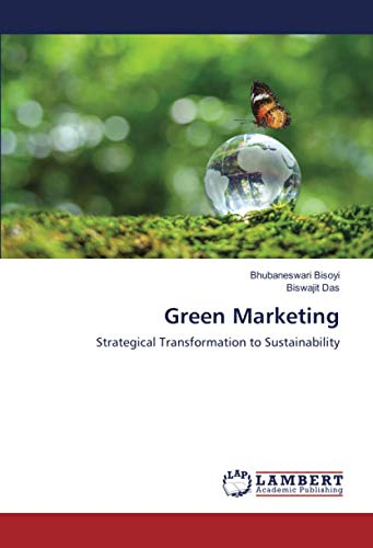 Green Marketing: Strategical Transformation to Sustainability