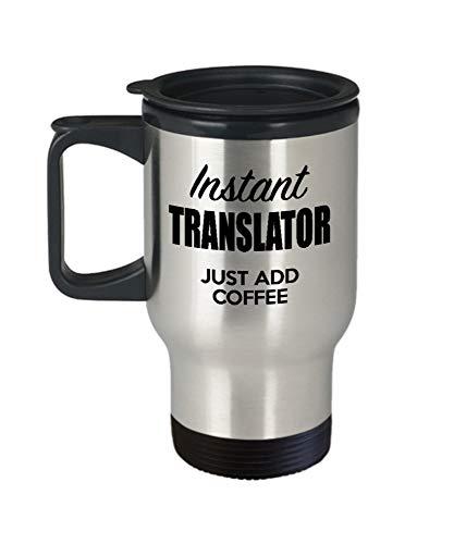 Translator Travel Mug - Funny Translator Ideas For Birthday, Valentines Day, Thank You - Insulated Stainless Steel Mug For Men, Women - Tea, Coffee 13FRWX