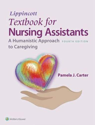 LIPPINCOTT TEXTBOOK FOR NURSING ASSISTANTS 4ED (HB 2015)