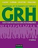 GRH - 4e éd. Gestion des ressources humaines