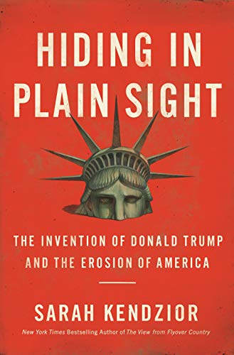 Amazon.com: Hiding in Plain Sight: The Invention of Donald Trump ...