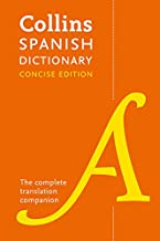 Collins Spanish Concise Dictionary: The complete translation companion (Spanish and English Edition)