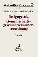 Designgesetz, Gemeinschaftsgeschmacksmusterverordnung: mit Beruecksichtigung des Haager Musterabkommens