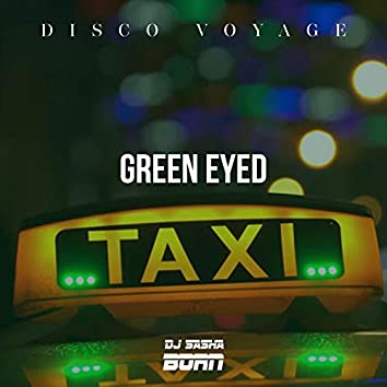 Green Eyed Taxi