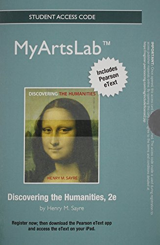 NEW MyArtsLab with Pearson eText -- Standalone Access Card -- for Discovering the Humanities  (2nd Edition)